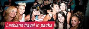 3. Lesbians travel in packs