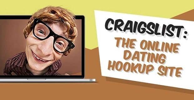 Craigslist The Online Dating Hookup Site