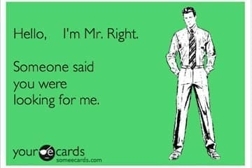 Know who Mr. Right is