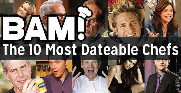 Bam The 10 Most Dateable Celebrity Chefs