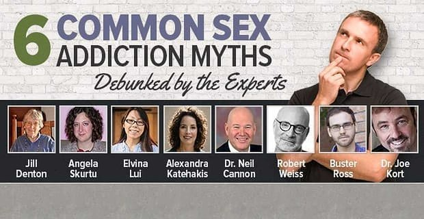 6 Common Sex Addiction Myths Debunked By The Experts