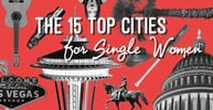 The 15 Top Cities for Single Women