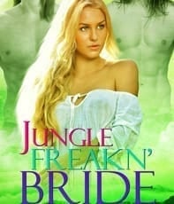 """2. """"Jungle Freakn' Bride"""""""