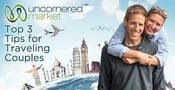 Uncornered Market's Top 3 Tips for Traveling Couples