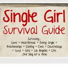 The Single Girl Survival Guide