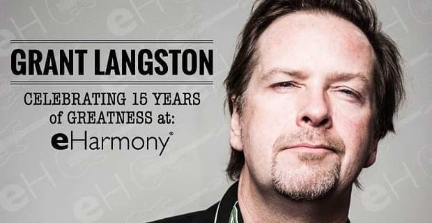 Grant Langston Celebrating 15 Years Of Greatness At Eharmony