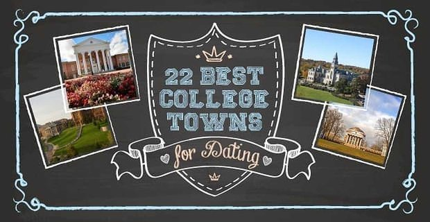 22 Best College Towns for Dating