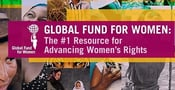 Global Fund for Women: The #1 Resource for Advancing Women's Rights