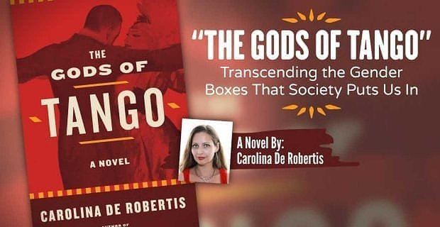 """The Gods of Tango"": Transcending the Gender Boxes That Society Puts Us In"
