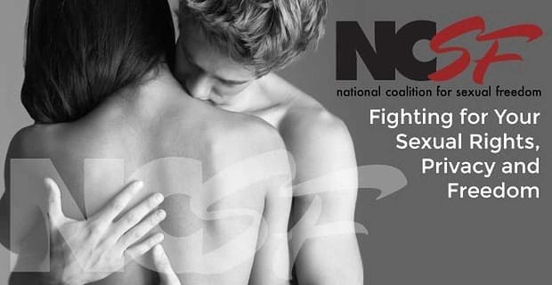 Ncsf Fighting For Your Sexual Rights Privacy And Freedom