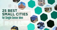 25 Best Small Cities for Single Senior Men