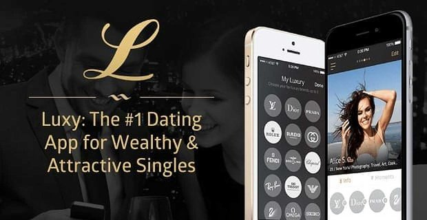Luxy: The #1 Dating App for Wealthy & Attractive Singles