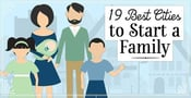 19 Best Cities to Start a Family