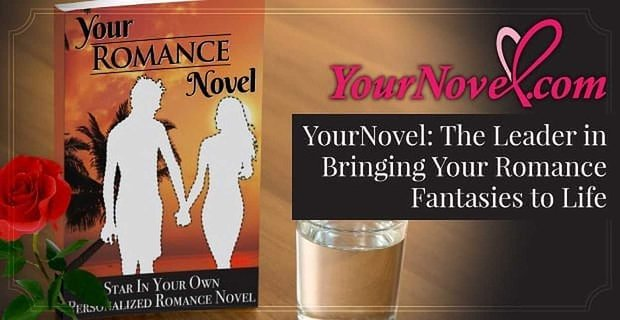 Your Novel The Leader In Bringing Your Romance Fantasies To Life