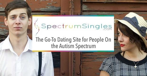 Spectrum Singles The Go To Dating Site For People On The Autism Spectrum