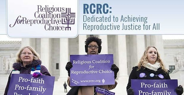Rcrc Dedicated To Achieving Reproductive Justice For All