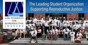 LSRJ: The Leading Law Student Organization Supporting Reproductive Justice