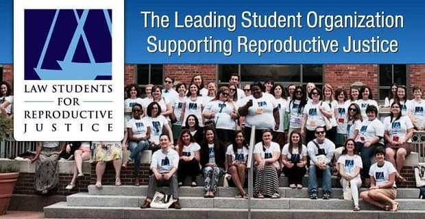 Lsrj The Leading Student Organization Supporting Reproductive Justice