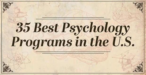 35 Best Psychology Programs in the U.S.