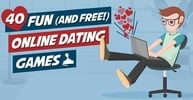 40 Fun (And Free!) Online Dating Games