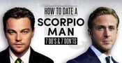 "How to Date a ""Scorpio Man"" (7 Do's & 7 Don'ts)"
