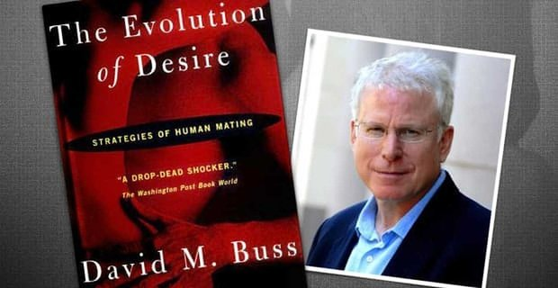 The Evolution Of Desire A Groundbreaking Book About Human Mating