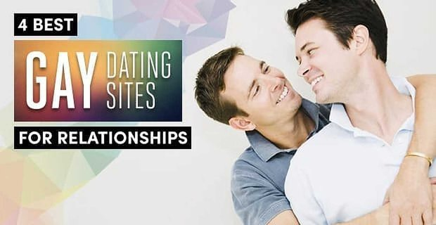 Best Gay Dating Apps For Relationships