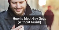 How to Meet Gay Guys (Without Grindr)