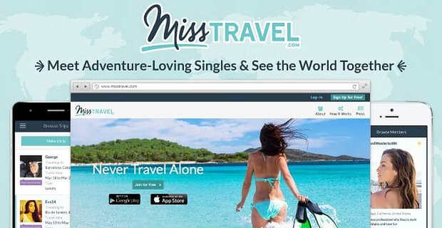 MissTravel.com: Meet Adventure-Loving Singles & See the World Together