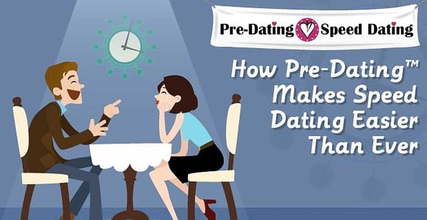 Predating Made Speed Dating Easy