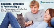 Specialty, Simplicity & Purrsonality — Why Purrsonals.com is the Purrfect Dating Site for Cat Lovers