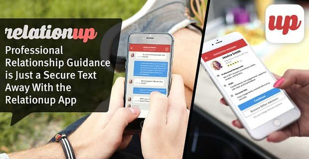 Relationup Professional Guidance A Text Away