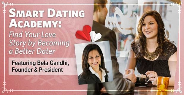 Smartdatingacademy Become Better Dater Find Love