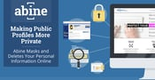 Making Public Profiles More Private: Abine Masks and Deletes Your Personal Information Online