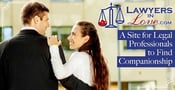 Lawyers in Love: A Site for Legal Professionals to Find Companionship With Others Who Get Their Work
