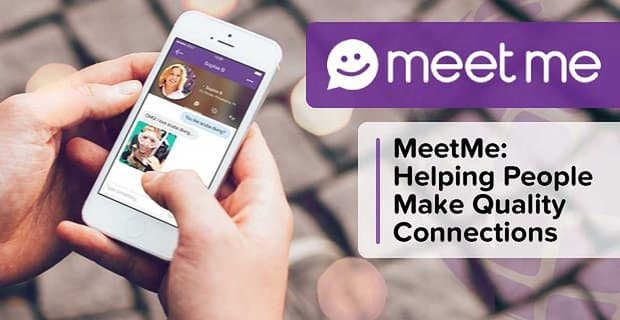 Meetme Helping People Make Connections