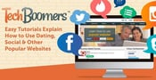 TechBoomers: Easy Tutorials Explain How to Use Dating, Social & Other Popular Websites