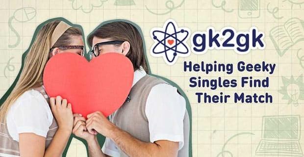 Gk2gk Helping Geeks Find Their Match