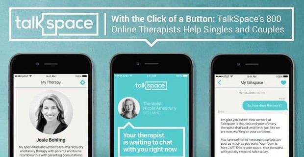 Talkspace Online Therapists For Singles And Couples