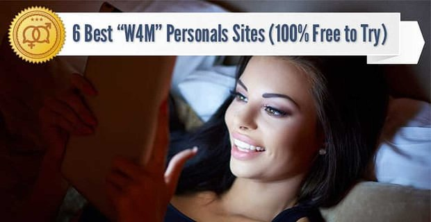 "6 Best ""W4M"" Personals Sites (100% Free to Try)"