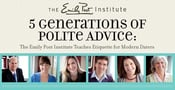 5 Generations of Polite Advice: The Emily Post Institute Teaches Etiquette for Modern Daters