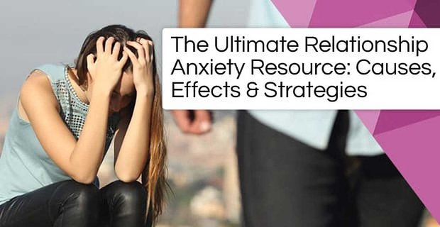 Relationship Anxiety Resource