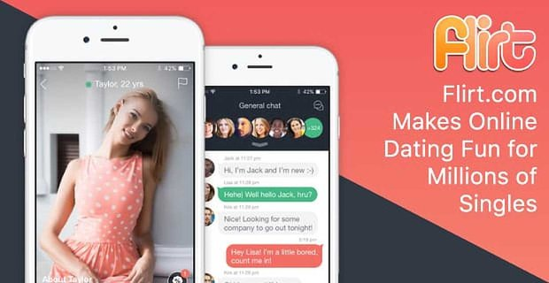 Flirt.com Embodies Their Name — Making Online Dating Fun & Easy for Millions of Singles