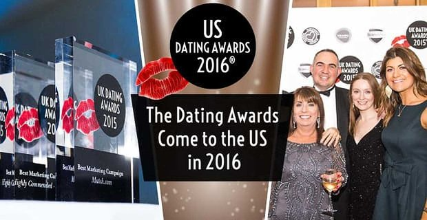 The Dating Awards Come to the US in 2016 to Celebrate Excellence in the Dating Industry