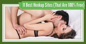 11 Best Hookup Sites (That Are 100% Free)