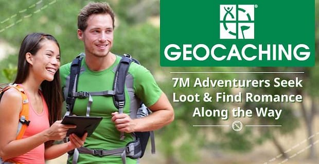 Geocaching Helps Adventurous People Find Loot And Romance