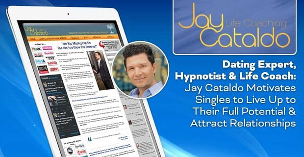 Jay Cataldo Motivates Singles To Reach Their Potential