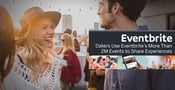 Eventbrite Promotes 2M Annual Events Where Singles & Couples Can Bond Through Shared Experiences
