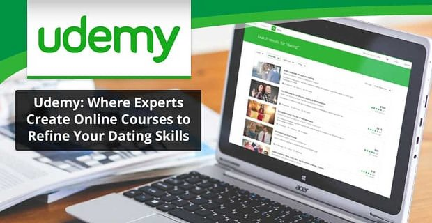Udemy Online Courses Can Improve Dating Skills