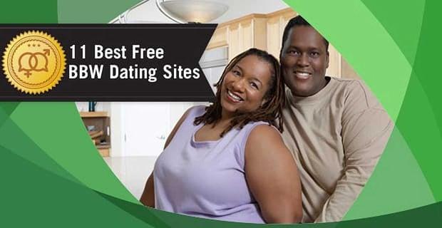 "11 Best Free ""BBW"" Dating Sites (Black, Lesbian, SSBW)"